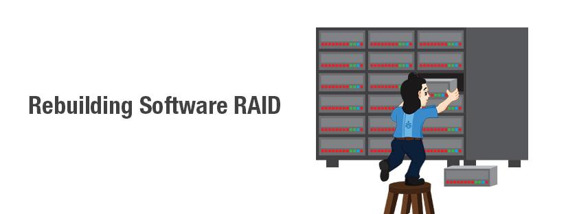 Rebuilding Software RAID