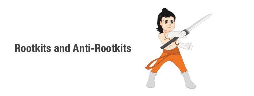 RootKits and anti rootkits
