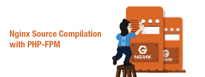 Source compilation Nginx + php-FPM Part 1