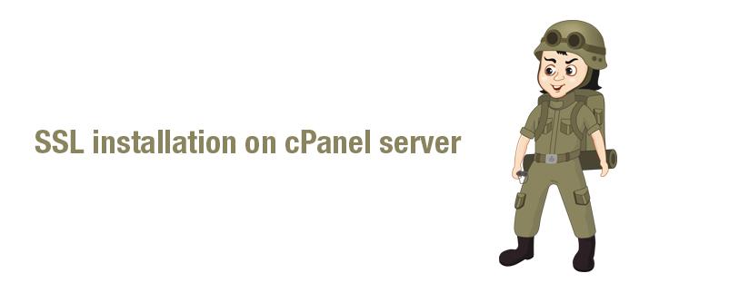 SSL Installation in a cPanel based server