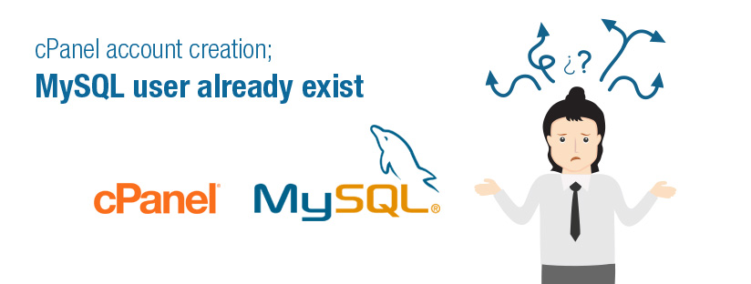Account Creation:  Sorry, a mysql user with the name x already exists.