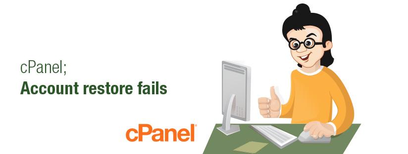cPanel: Account restore fails – cpmod: CleanPanel