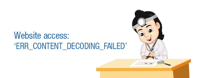 Website access: 'ERR_CONTENT_DECODING_FAILED'
