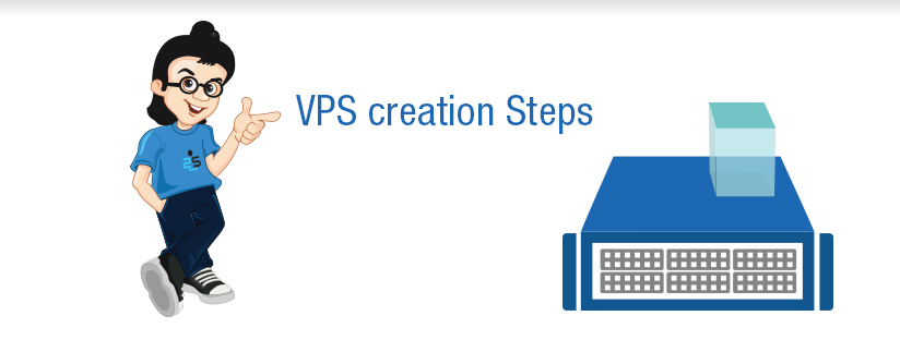 VPS creation Steps