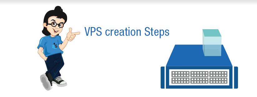 VPS creation Steps