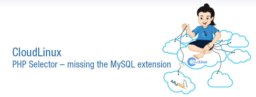 CloudLinux : PHP Selector – missing the MySQL extension