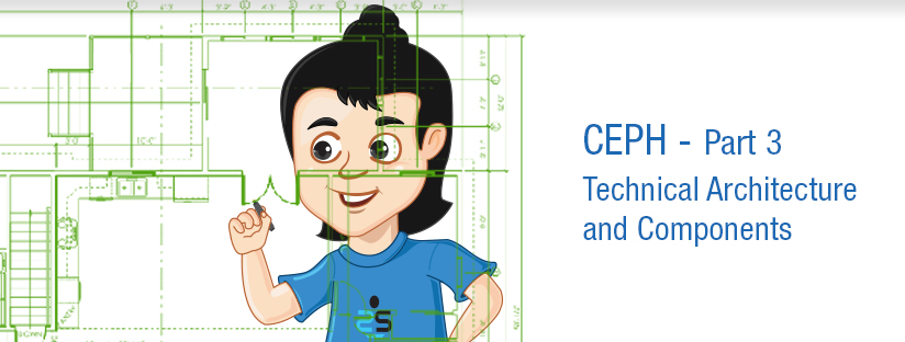 CEPH – Part 3 – Technical Architecture and Components