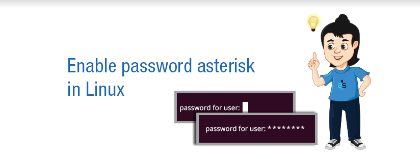 Enable password asterisk in Linux