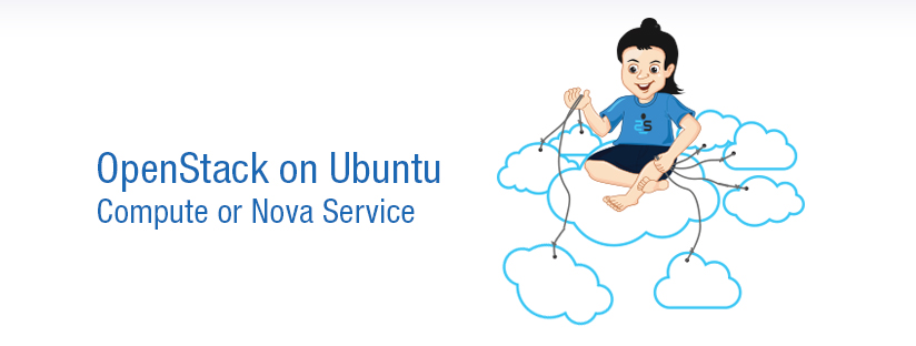 OpenStack on Ubuntu – Part 4 – Compute or Nova Service