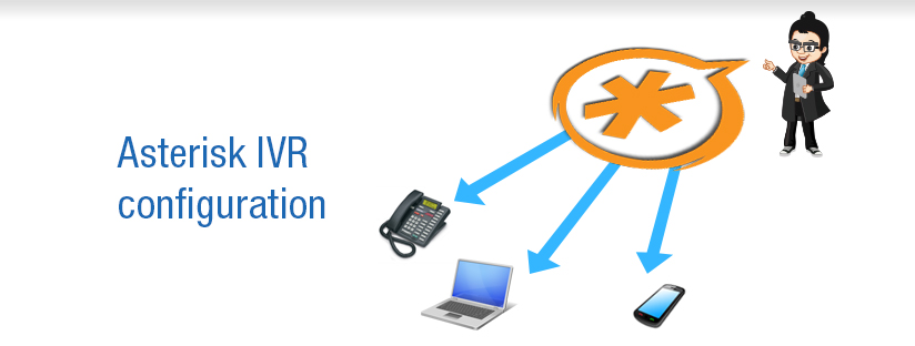 How to Set Up low cost IVR using Asterisk  – IVR Configuration – Asterisk series Part 4