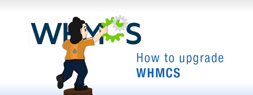 How to upgrade WHMCS manually – A complete Guide