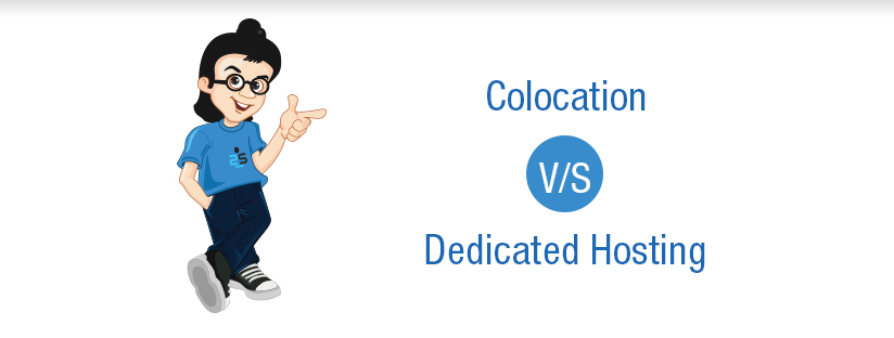 Colocation Vs Dedicated Hosting