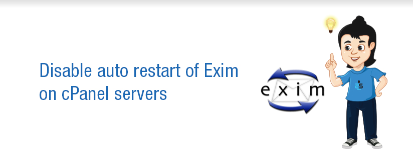 How to Disable auto restart of Exim on cPanel servers