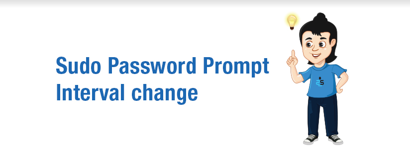 Sudo Password Prompt Interval change