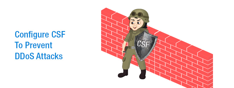 How To Configure CSF To Prevent DDoS Attacks