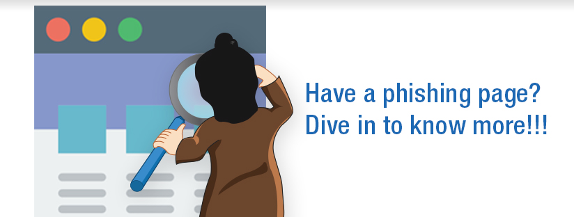 Have a phishing page? Dive in to know more!!!