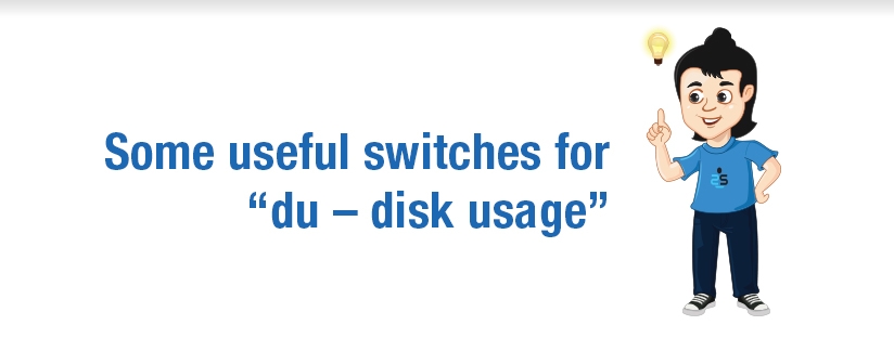 "Some useful switches for ""du – disk usage"""