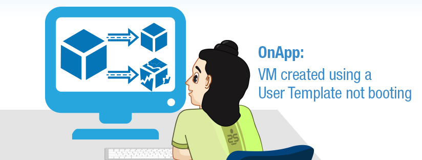 OnApp: VM created using a User Template not booting
