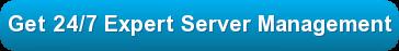 Get 24/7 expert server management