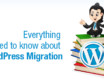 Everything you need to know about WordPress Migration