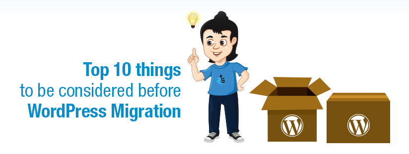 Top 10 things to be considered before migrating a WordPress site