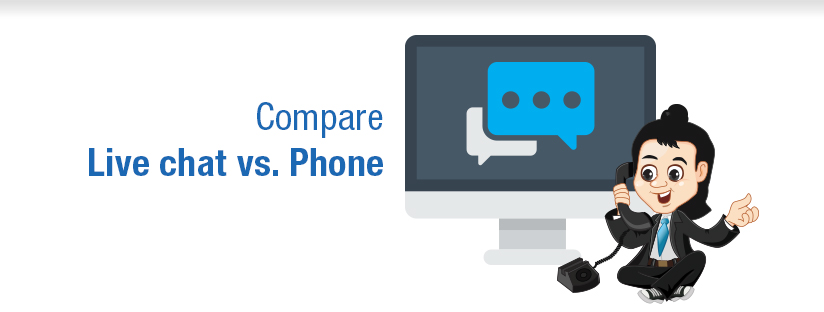 Live chat vs Phone Support: Which is better?
