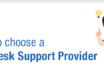 How to choose a Help Desk Support Provider?