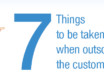 7 Things to be taken care when outsourcing the customer service