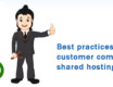 Best practices to reduce customer complaints in shared hosting support