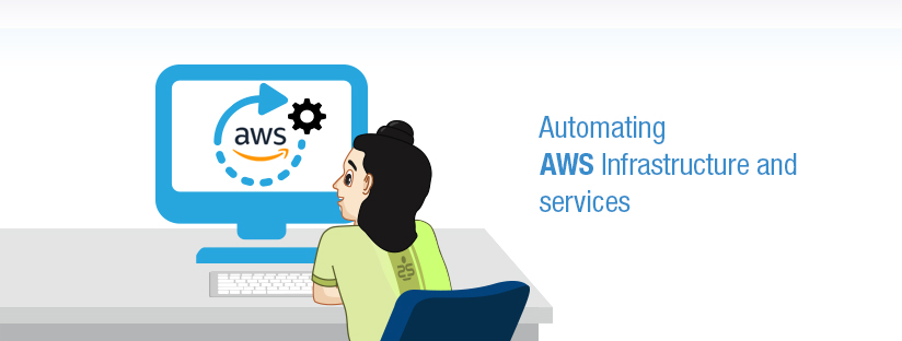Automating AWS Infrastructure and services
