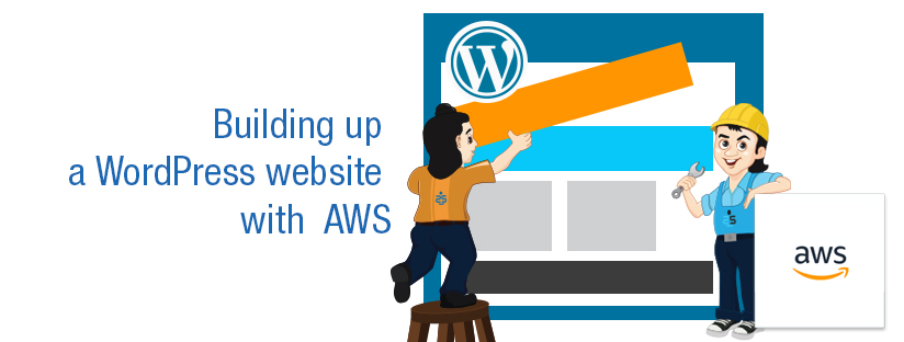 Building up a WordPress website with AWS – PART 2