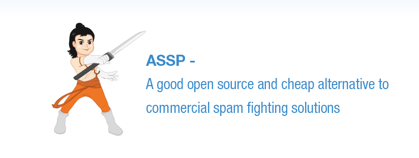 ASSP – A Good Open Source and Cheap Alternative to Commercial Spam Fighting Solutions