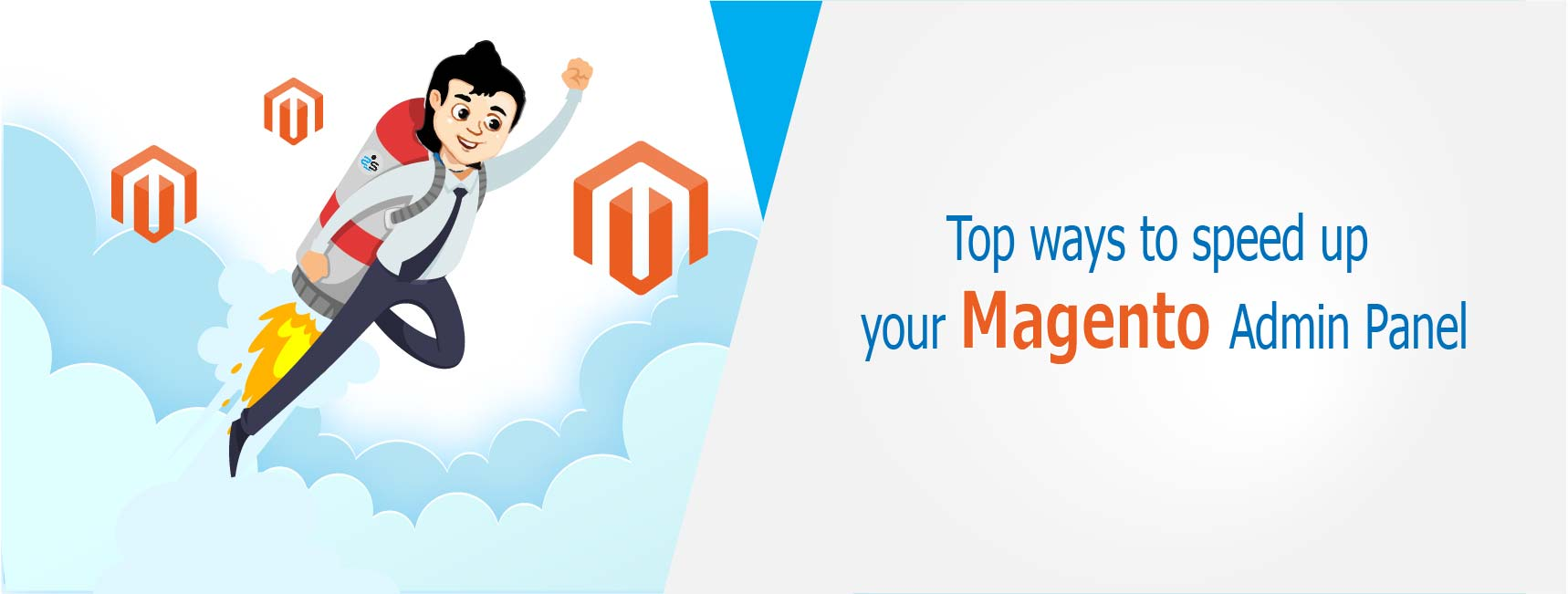Top Ways To Speed Up Your Magento Admin Panel