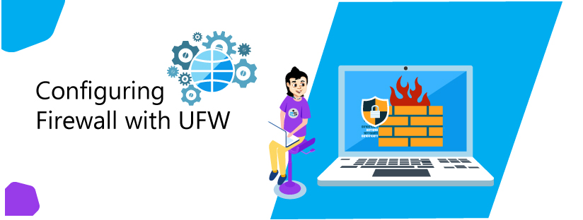 Configuring Firewall with UFW