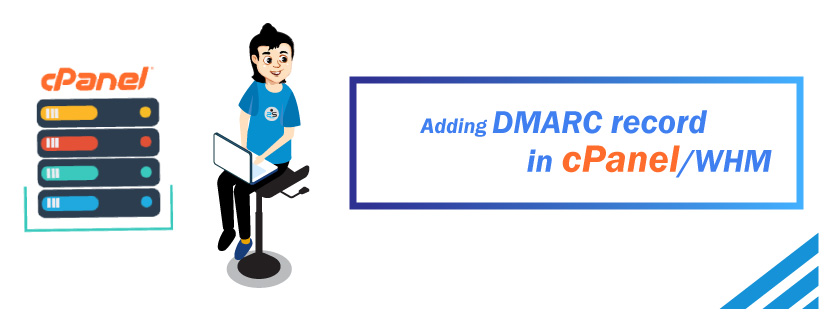 Adding DMARC record in cPanel/WHM